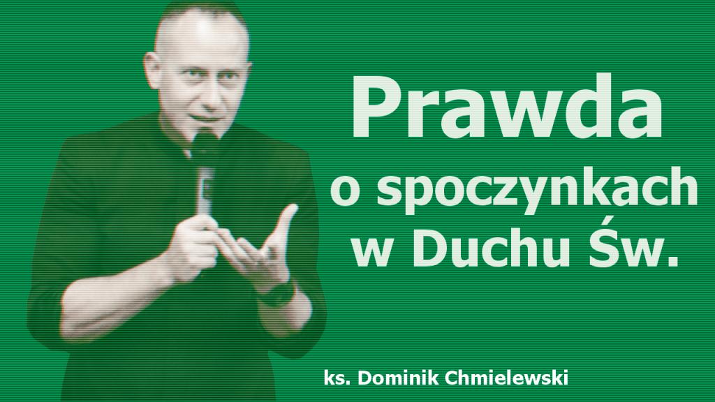 ks. Dominik Chmielewski - blog katolicki, filmy religijne