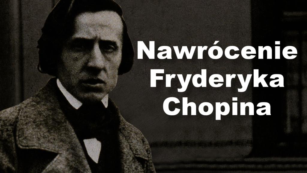 Nawrócenie Fryderyka Chopina